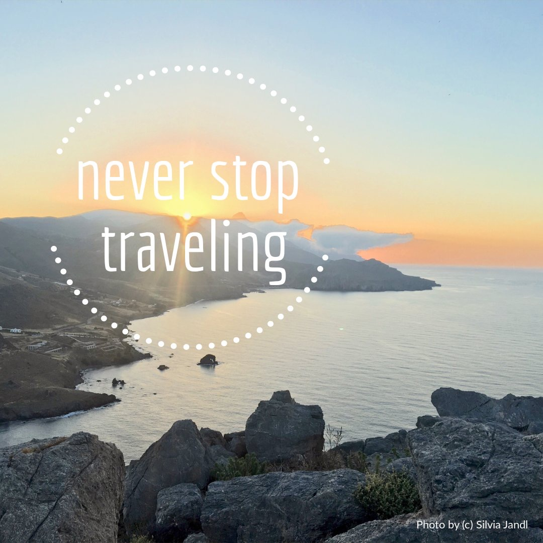Reisezitat never stop traveling - photo und design by (c) Silvia Jandl
